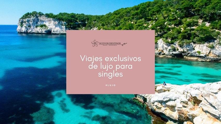 Viajes exclusivos para singles