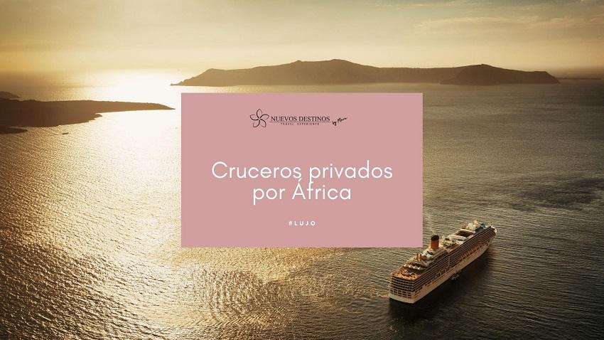 Crucero por África privado