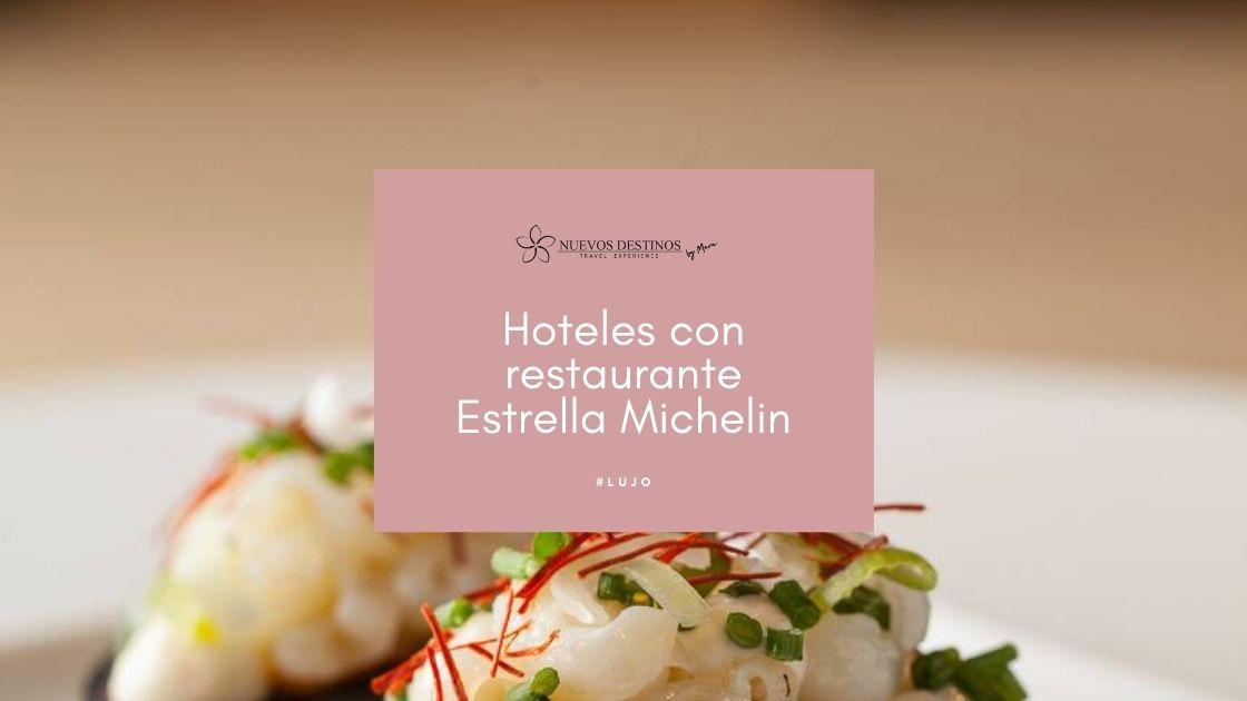 Hotel con restaurante Estrella Michelin