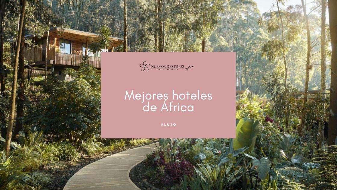 Los 10 mejores hoteles de África