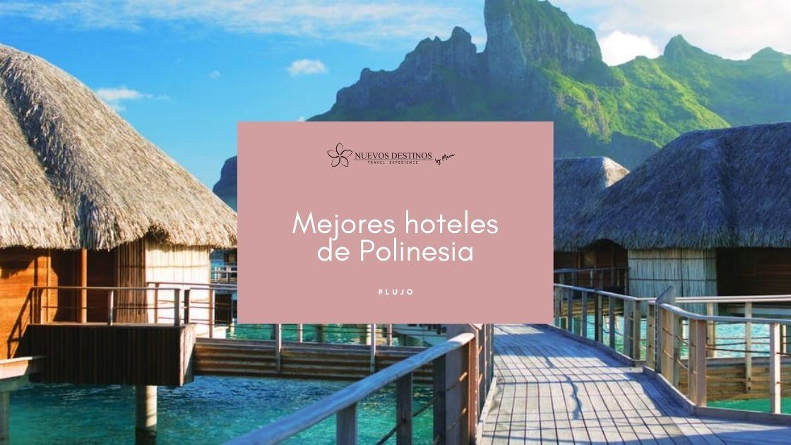 Los mejores hoteles en Polinesia francesa