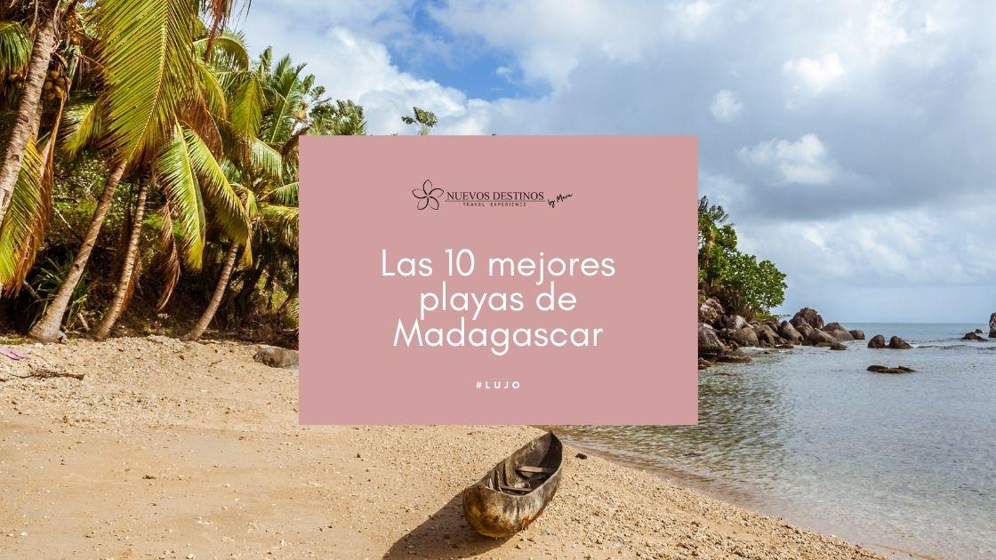 Las mejores playas de Madagascar