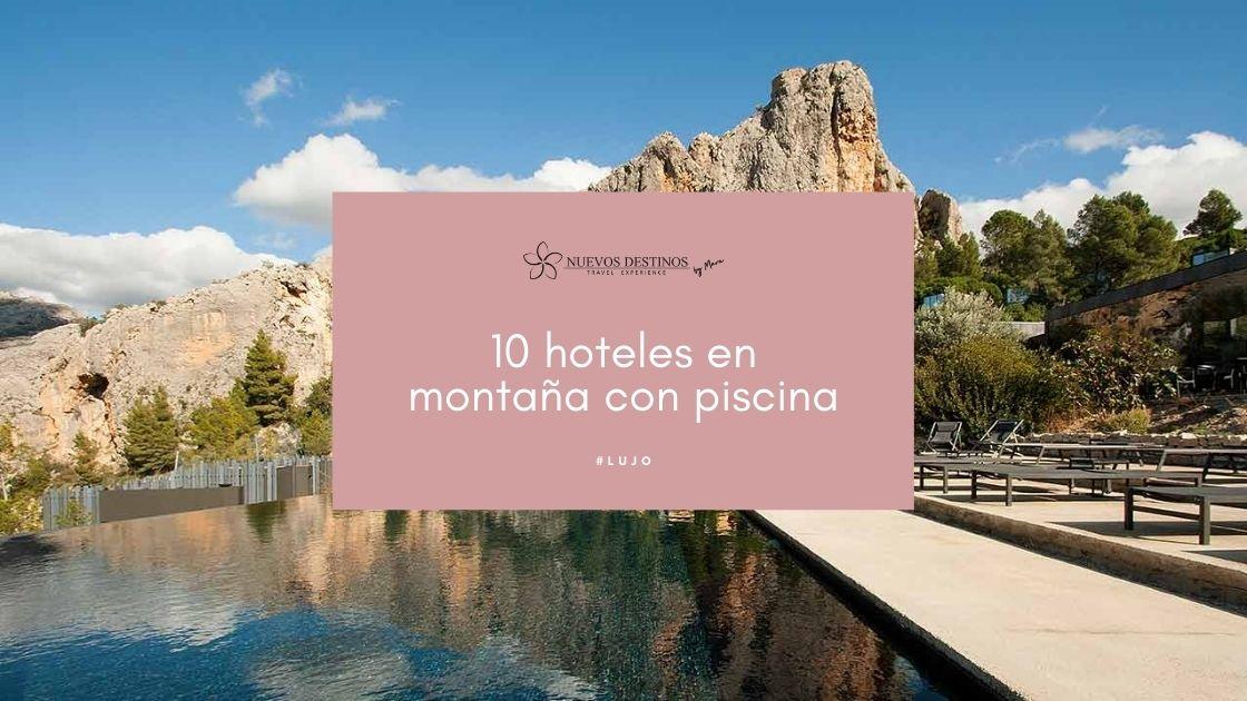 Hoteles en la montaña con piscina