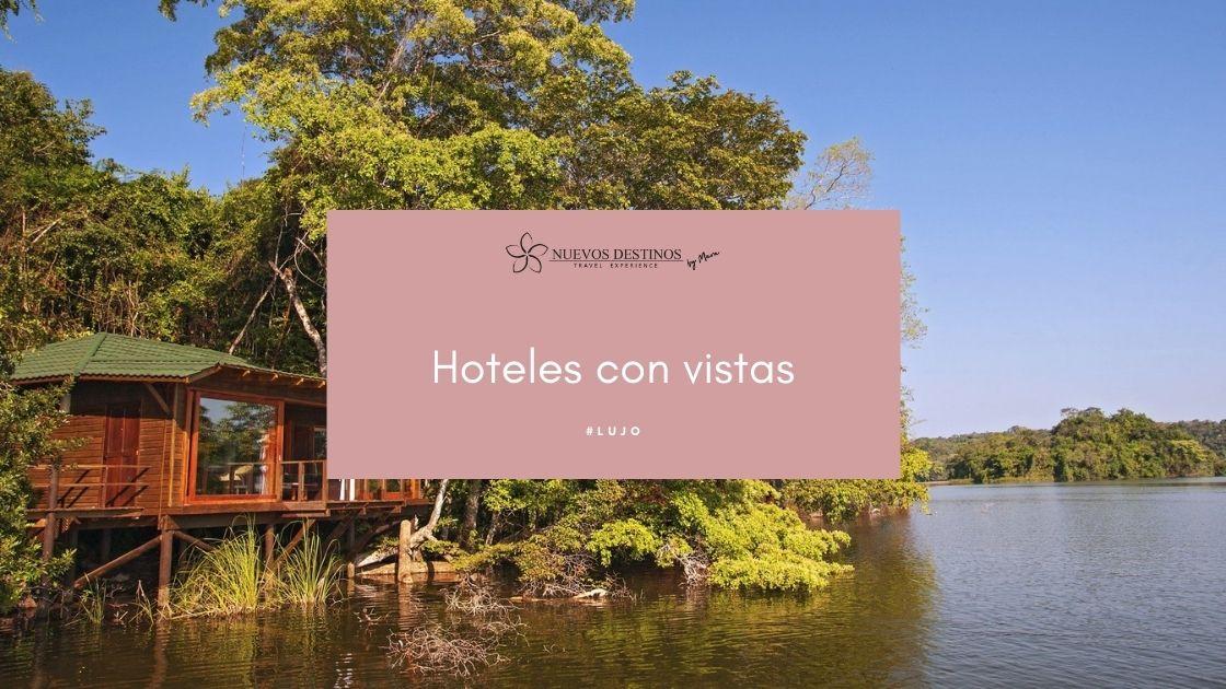 Mejores hoteles con vistas