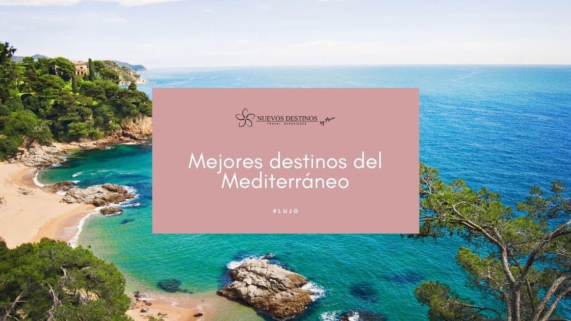 Mejores Destinos del Mediterráneo